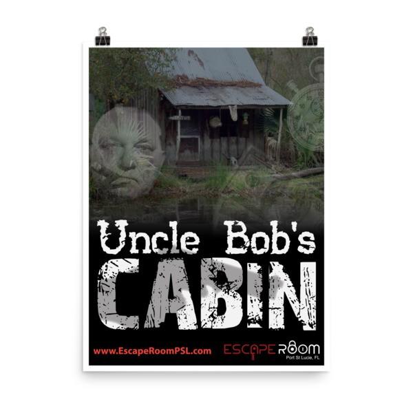 Uncle Bob 39 S Cabin Poster Escape Room Psl